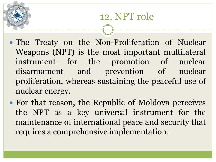 12. NPT role