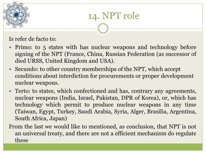 14. NPT role