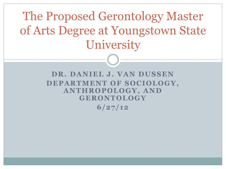 The proposed gerontology master of arts degree at youngstown state university