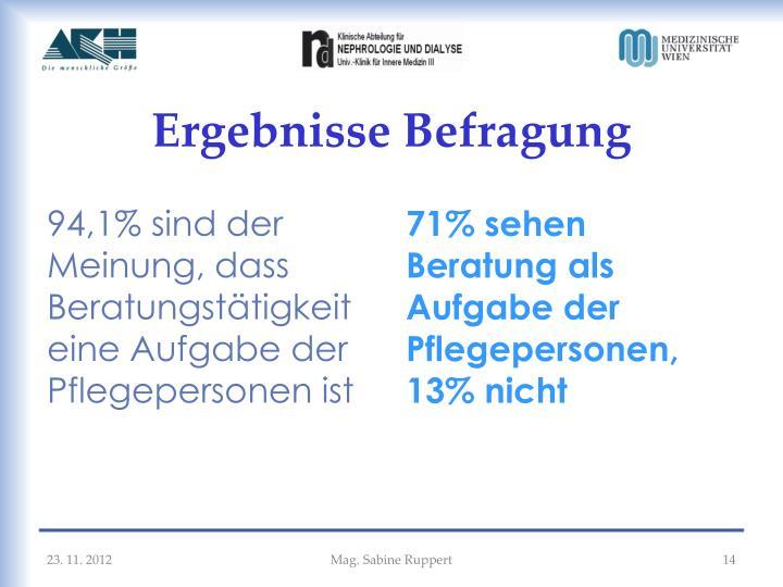 94,1% sind der Meinung, dass Beratungstätigkeit eine Aufgabe der Pflegepersonen ist