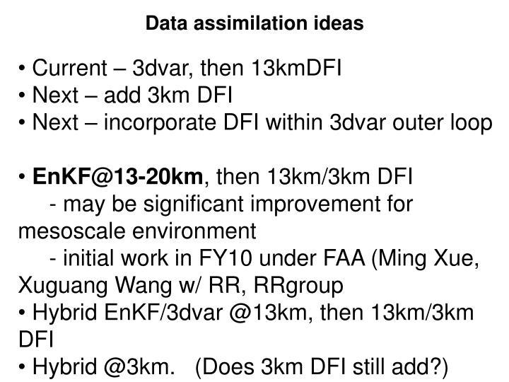 Data assimilation ideas