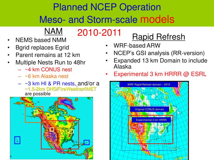 Planned NCEP Operation