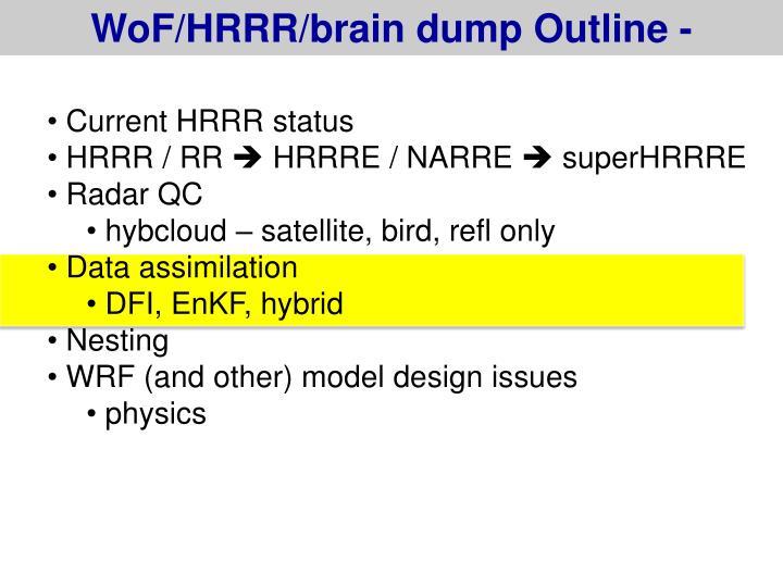 WoF/HRRR/brain dump Outline -