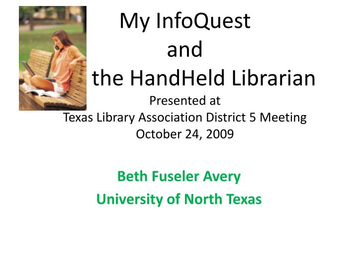 My InfoQuest