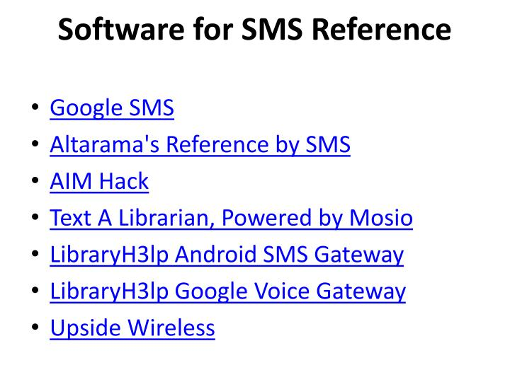 Software for SMS Reference