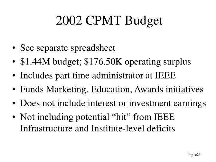 2002 CPMT Budget