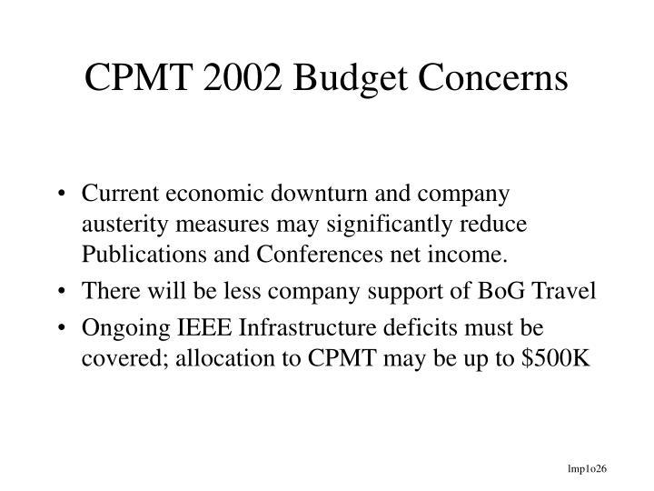 CPMT 2002 Budget Concerns