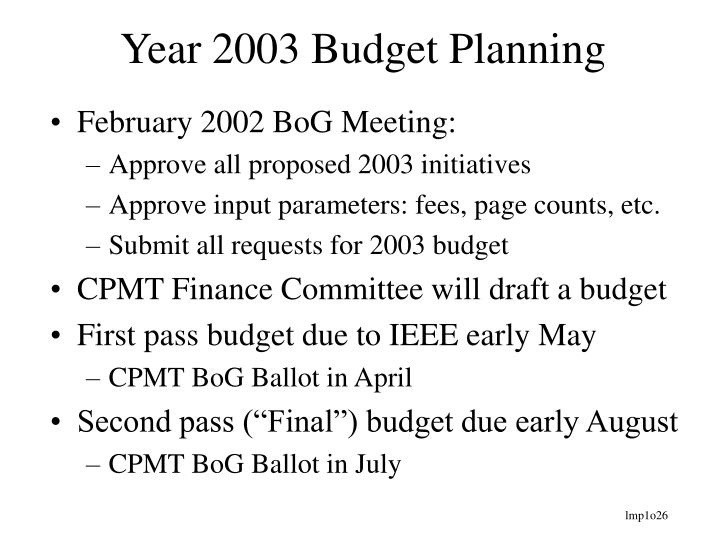 Year 2003 Budget Planning