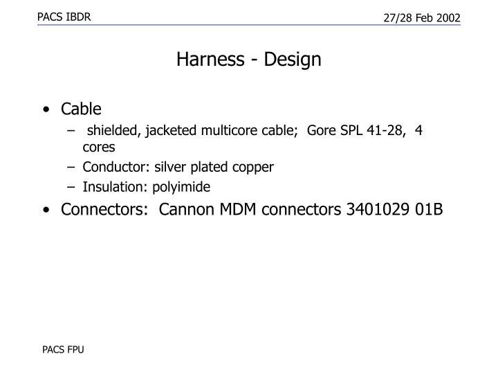 Harness - Design