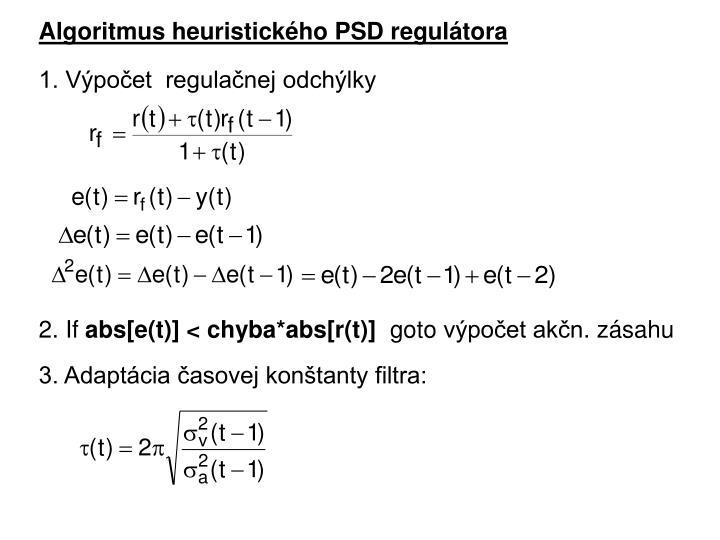 Algoritmus heuristického PSD regulátora