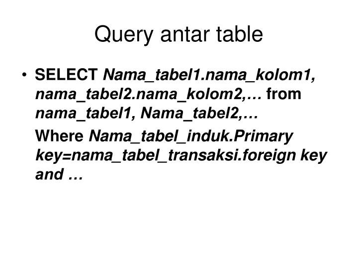 Query antar table