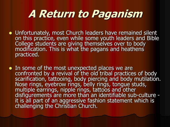 A Return to Paganism