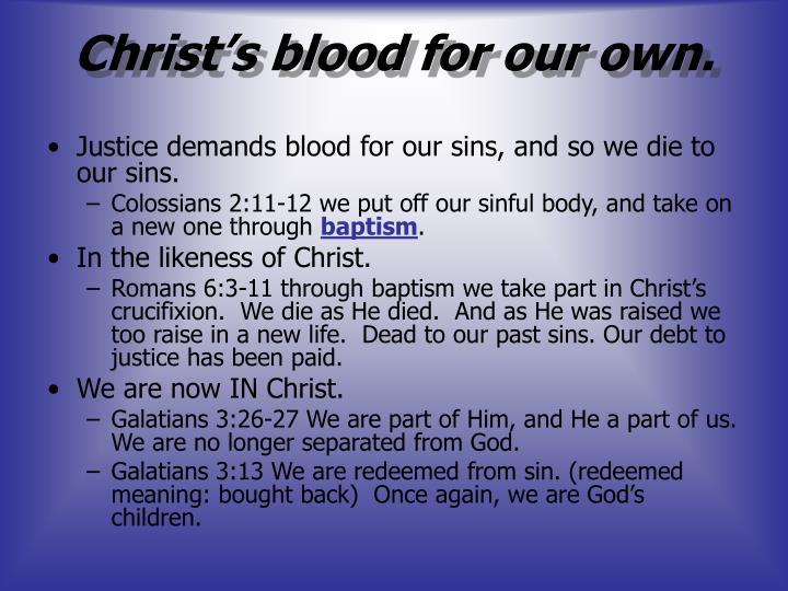 Christ's blood for our own.