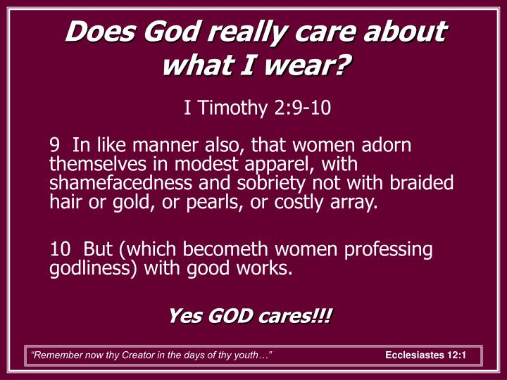 Does God really care about what I wear?