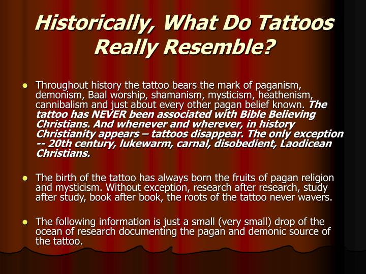 Historically, What Do Tattoos Really Resemble?