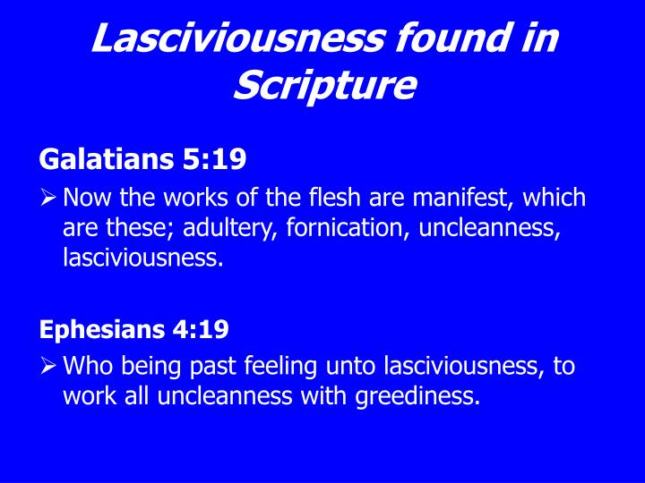 Lasciviousness found in Scripture