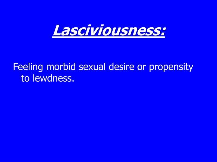 Lasciviousness:
