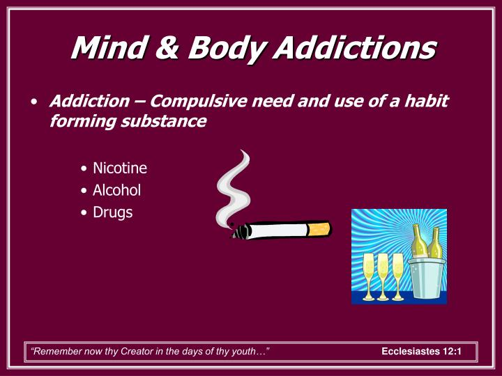 Mind body addictions