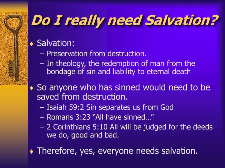 Do I really need Salvation?