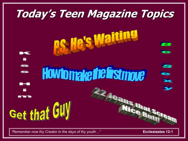 Today's Teen Magazine Topics