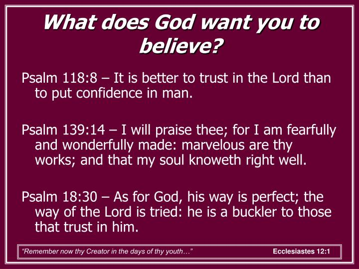 What does God want you to believe?