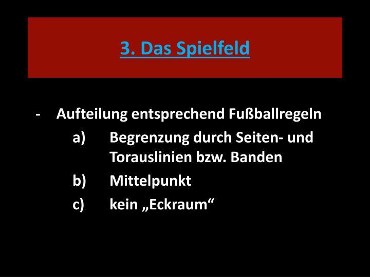 3. Das Spielfeld