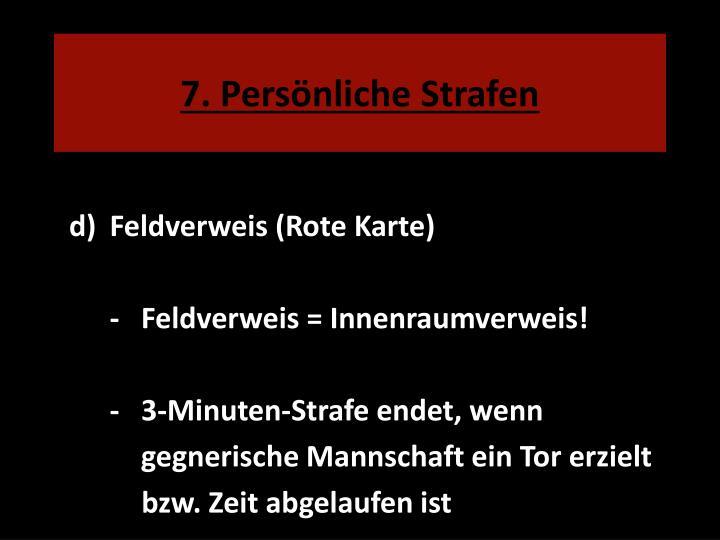 7. Persönliche Strafen