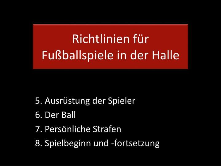 Richtlinien für Fußballspiele in der Halle