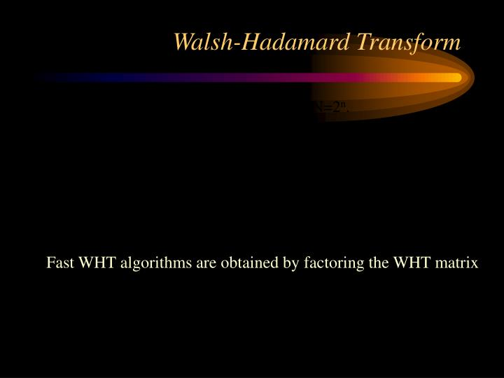 Walsh-Hadamard Transform