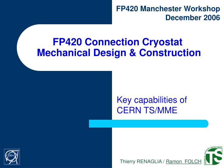 Fp420 connection cryostat mechanical design construction