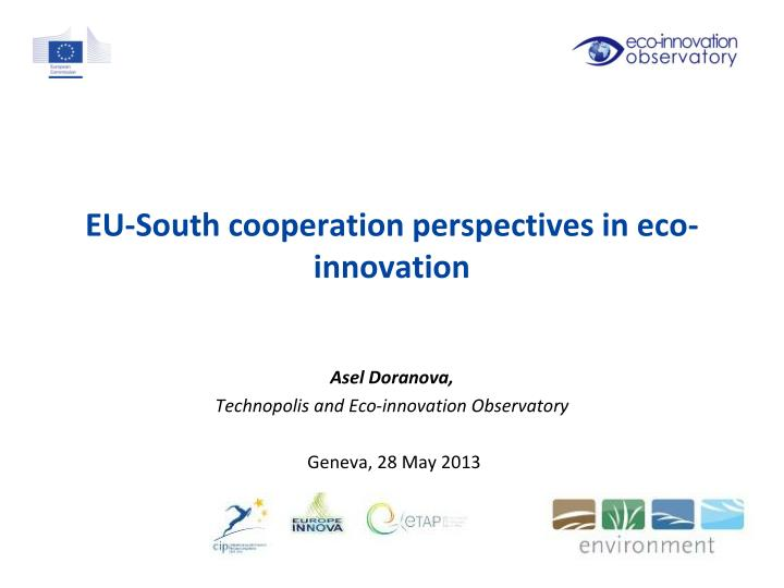 EU-South cooperation perspectives in eco-innovation