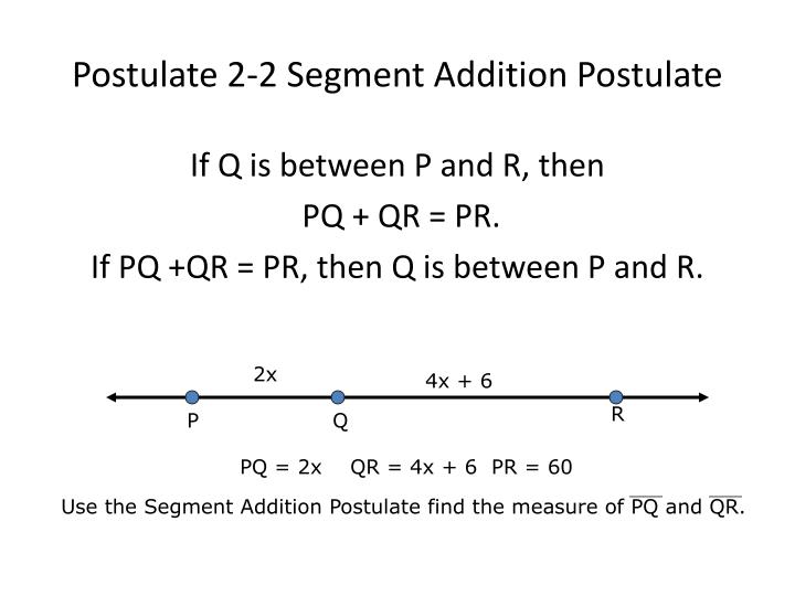 Postulate 2-2 Segment Addition Postulate