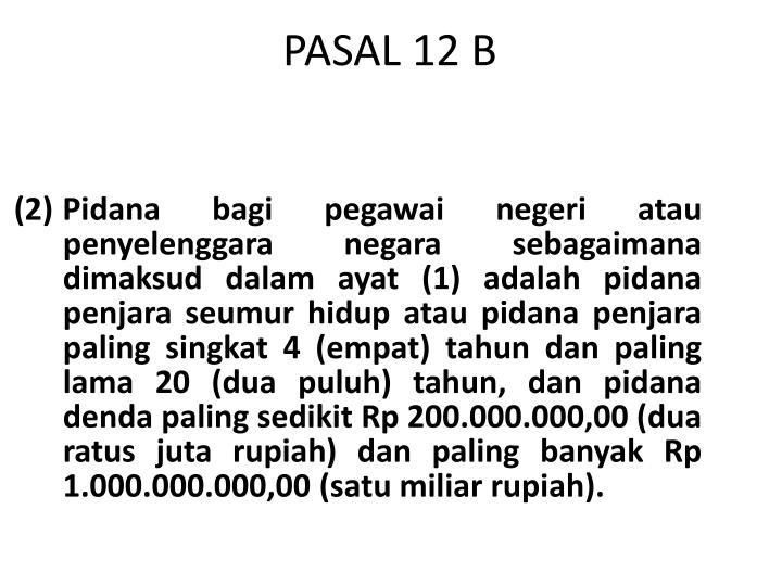 PASAL 12 B