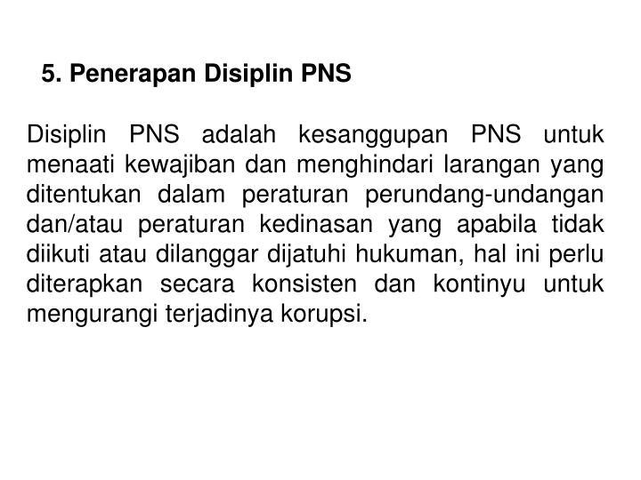 5. Penerapan Disiplin PNS