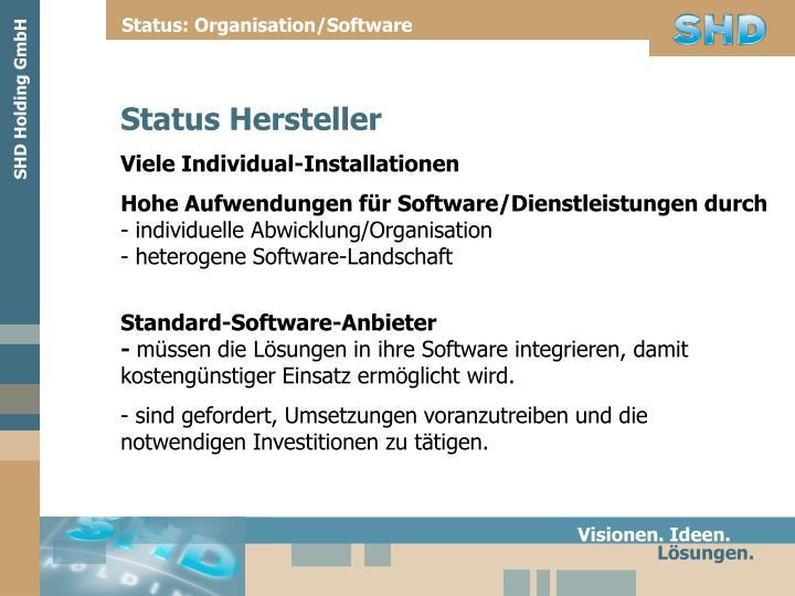 Status: Organisation/Software