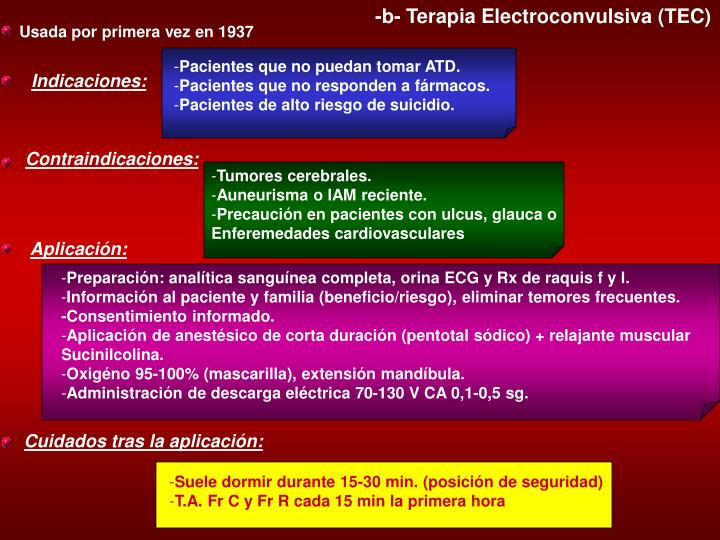 -b- Terapia Electroconvulsiva (TEC)