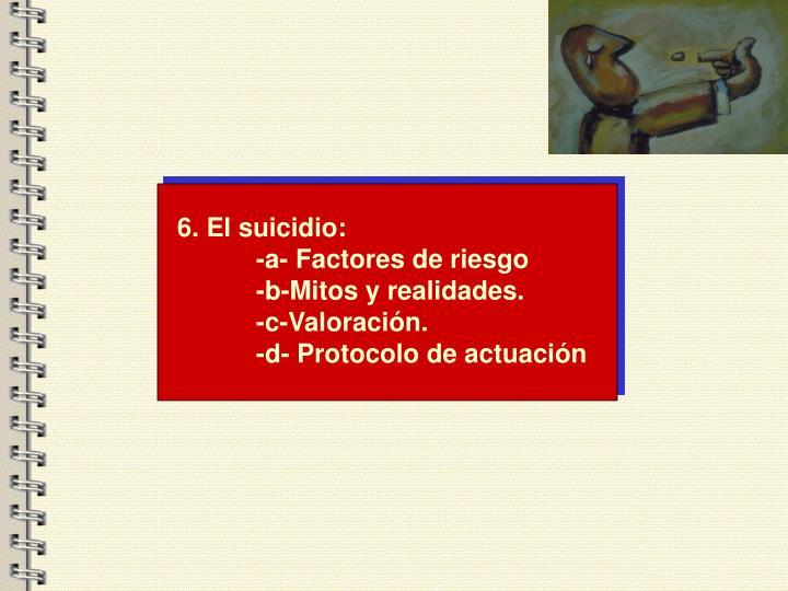6. El suicidio: