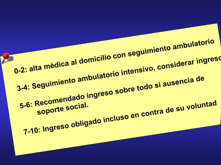 0-2: alta médica al domicilio con seguimiento ambulatorio