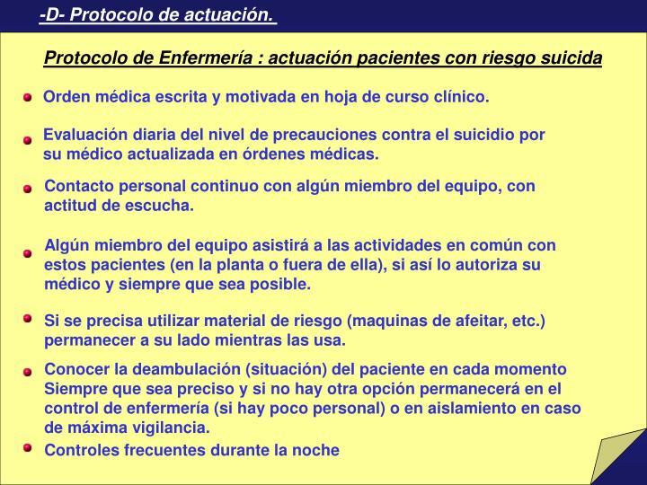 -D- Protocolo de actuación.