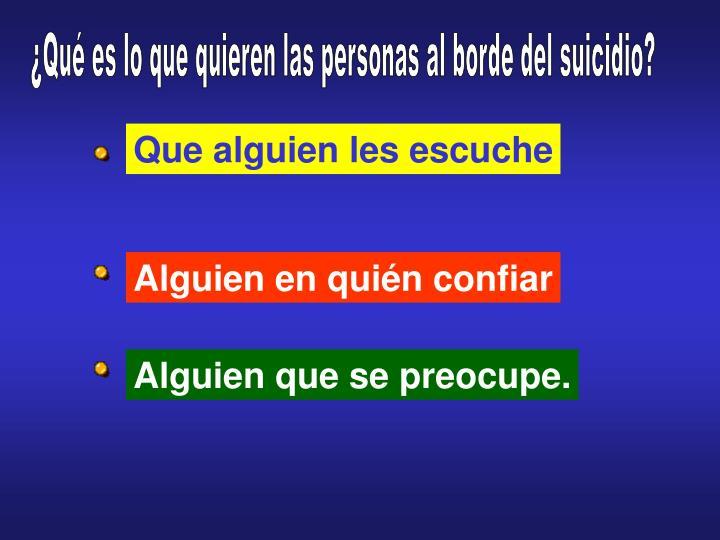 ¿Qué es lo que quieren las personas al borde del suicidio?