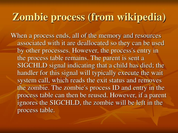 Zombie process (from wikipedia)