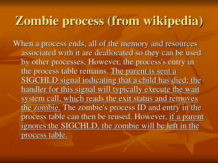 Zombie process (from wikipedia)