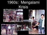 1960s mengalami krisis