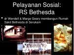pelayanan sosial rs bethesda