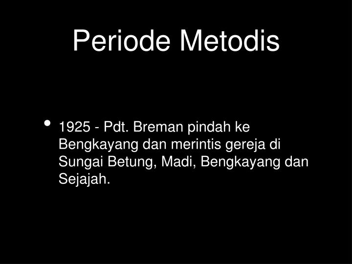 Periode Metodis
