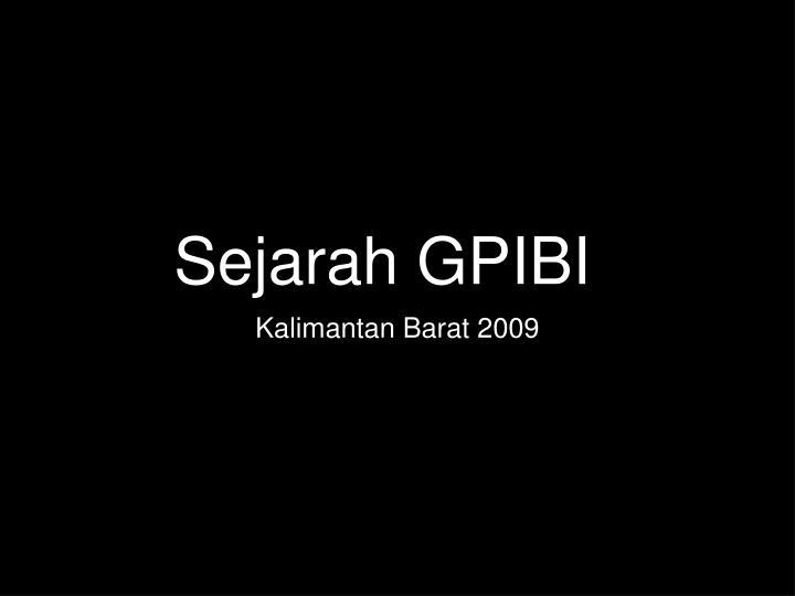 Sejarah GPIBI