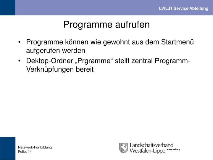 Programme aufrufen