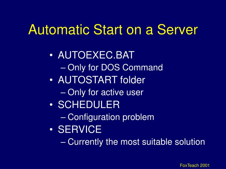 Automatic Start on a Server