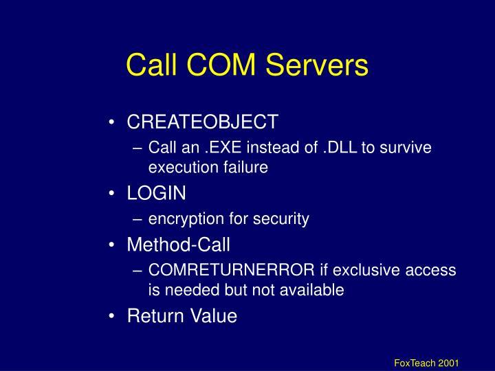 Call COM Servers