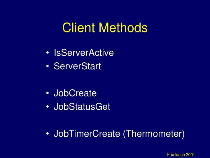 Client Methods